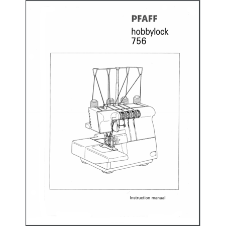 Instruction Manual, Pfaff Hobbylock 756