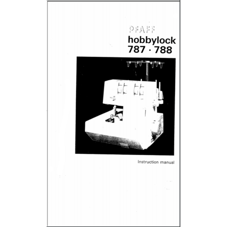 Instruction Manual, Pfaff Hobbylock 788