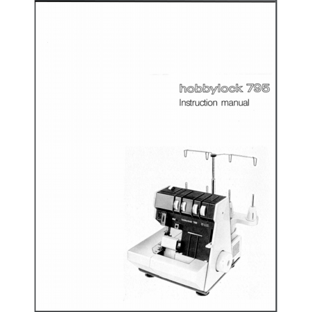 Instruction Manual, Pfaff Hobbylock 795