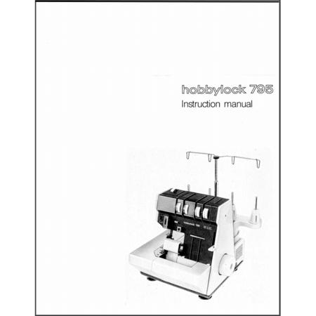 Instruction Manual, Pfaff Hobbylock 795
