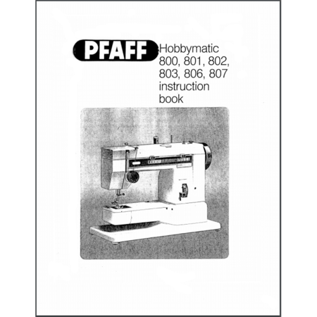 Instruction Manual, Pfaff Hobbymatic 803