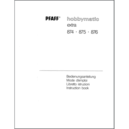 Instruction Manual, Pfaff 874 Hobbymatic