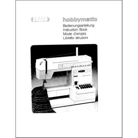 Instruction Manual, Pfaff Hobbymatic 947