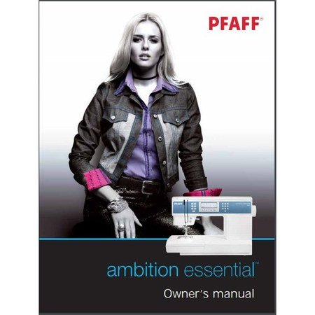 Instruction Manual, Pfaff Ambition Essential