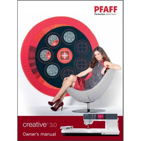 Instruction Manual, Pfaff Creative 3.0