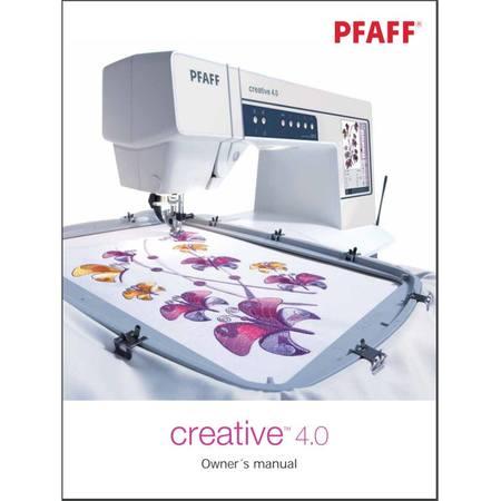 Instruction Manual, Pfaff Creative 4.0