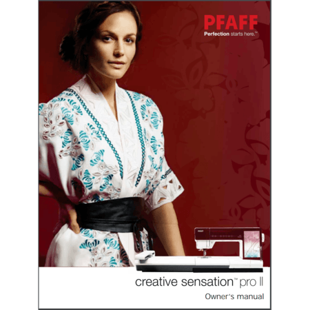 Instruction Manual, Pfaff Creative Sensation Pro II