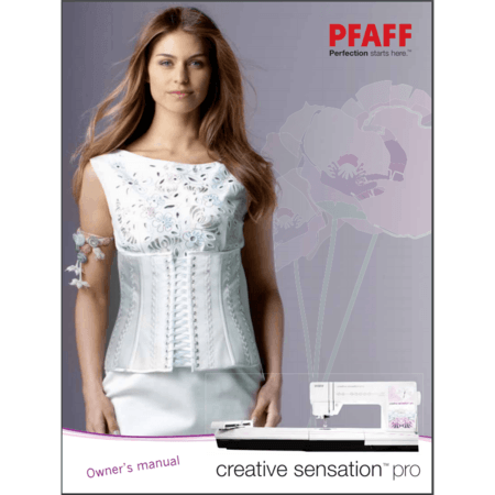 Instruction Manual, Pfaff Creative Sensation Pro