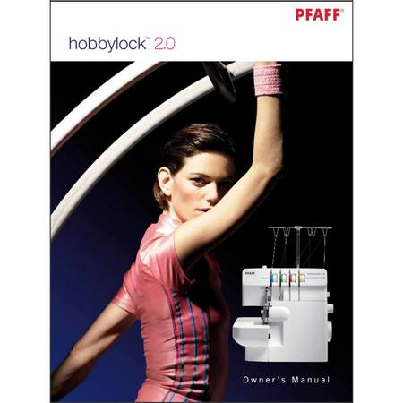 Instruction Manual, Pfaff Hobbylock 2.0