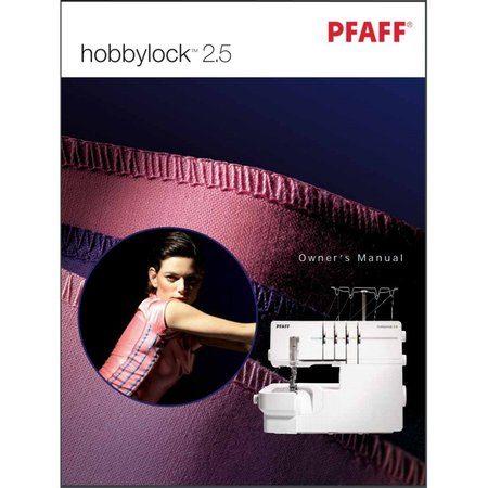 Instruction Manual, Pfaff Hobbylock 2.5