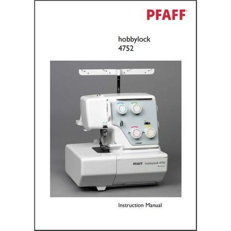 Instruction Manual, Pfaff Hobbylock 4752