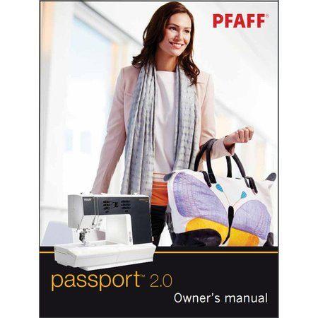 Instruction Manual, Pfaff Passport 2.0