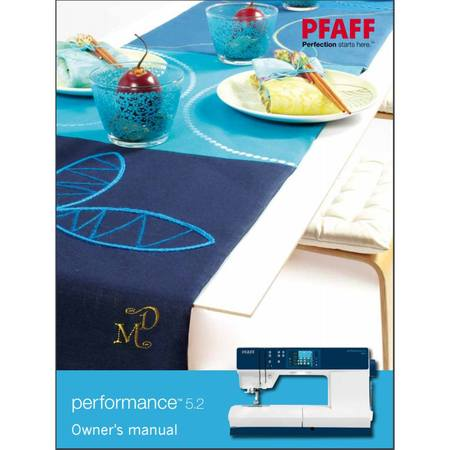 Instruction Manual, Pfaff Performance 5.2