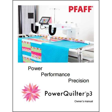 Instruction Manual, Pfaff PowerQuilter P3