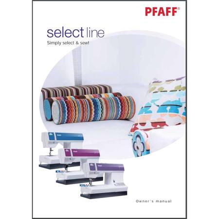 Instruction Manual, Pfaff Select 2.0