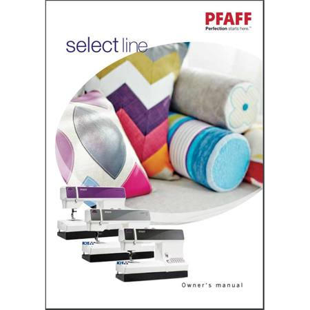 Instruction Manual, Pfaff Select 2.2
