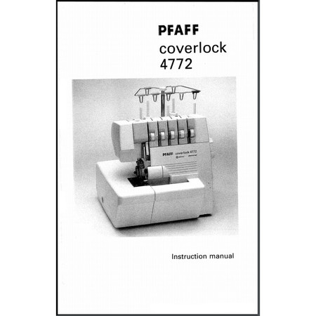 Instruction Manual, Pfaff Coverlock 4772
