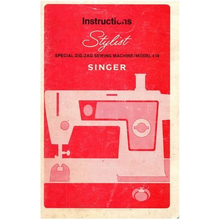 Instruction Manual, Singer 418 Stylist