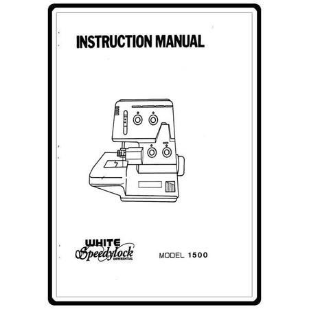 Instruction Manual, White 1500 Speedylock