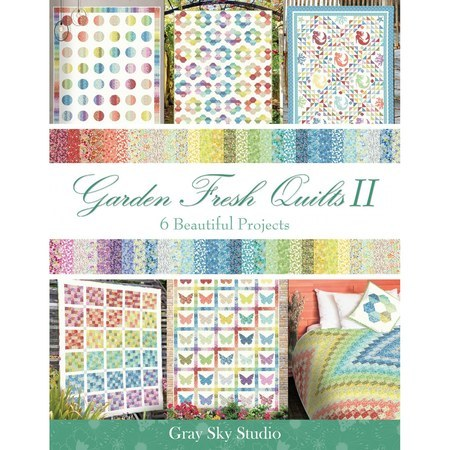 Garden Fresh Quilts II, In The Beginning Fabrics