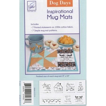 Inspirational Mug Mat Pattern, Dog Days, June Tailor