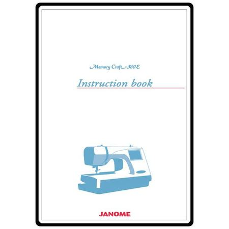 Instruction Manual, Janome (New Home) MC300E