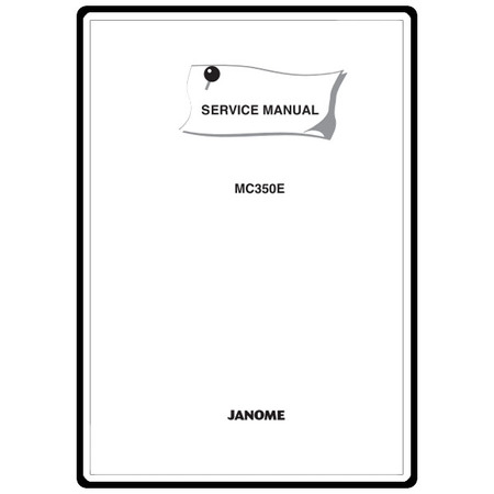 Service Manual, Janome MC350E