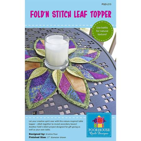 Fold-n-Stitch Leaf Topper Pattern, Poorhouse Quilt Designs