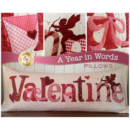 A Year in Words, February, Valentine Pillow Pattern, Shabby Fabrics