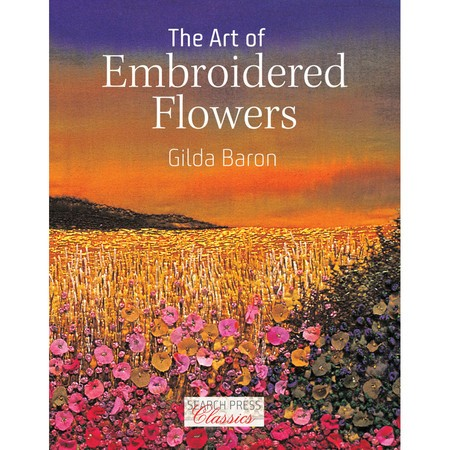 The Art of Embroidered Flowers - Softcover