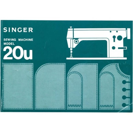 Instruction Manual, Singer 20U