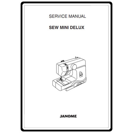 Service Manual, Janome Sew Mini Deluxe
