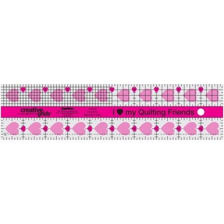 I Love My Quilt Friends Ruler 2-1/2in x 10in, Creative Grids