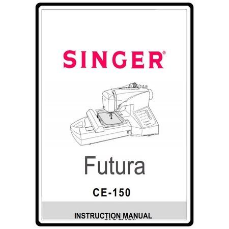 Instruction Manual, Singer Futura CE-150