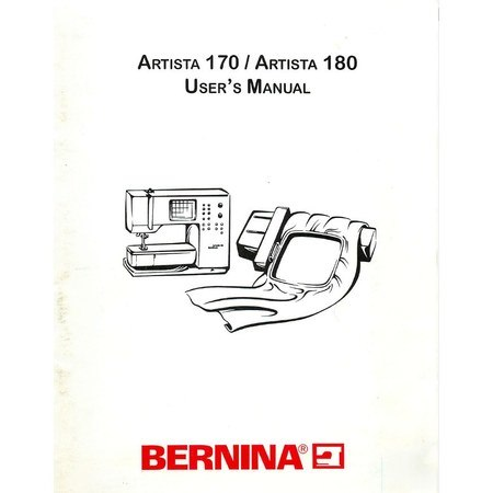 Instruction Manual, Bernina Artista 180