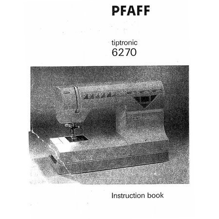Instruction Manual, Pfaff 6270 Tiptronic