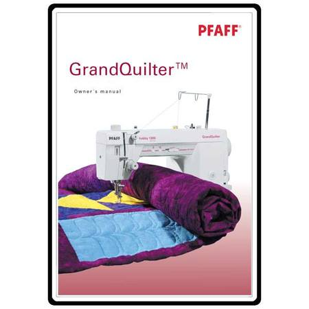 Instruction Manual, Pfaff 1200 Grand Quilter