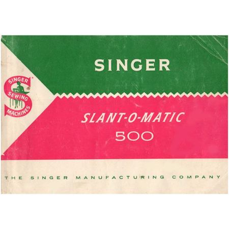 Instruction Manual, Singer 500 Slant-O-Matic