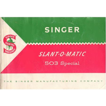 Instruction Manual, Singer 503 Slant-O-Matic