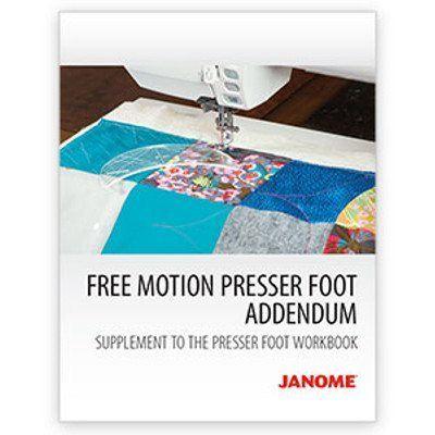 Janome Free Motion Presser Feet Workbook