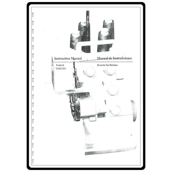 Instruction Manual, Bernette Funlock 004D