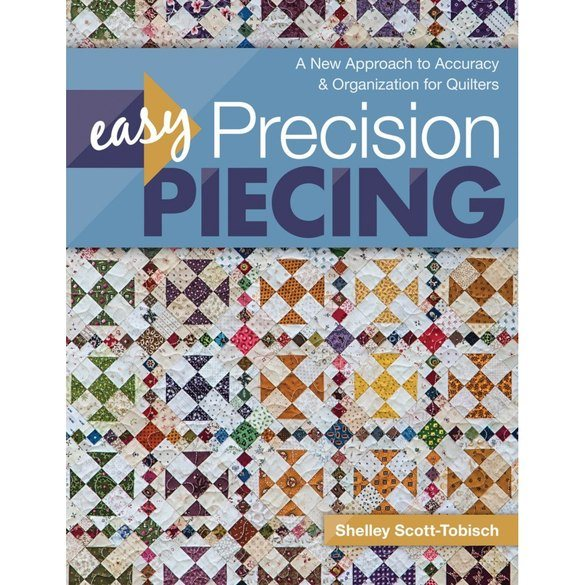 Easy Precision Piecing Quilt Book