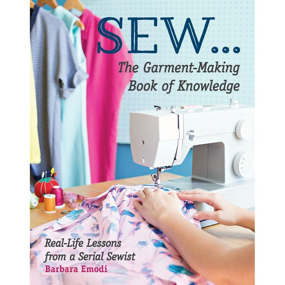 Sew, The Garment-Making Book of Knowledge
