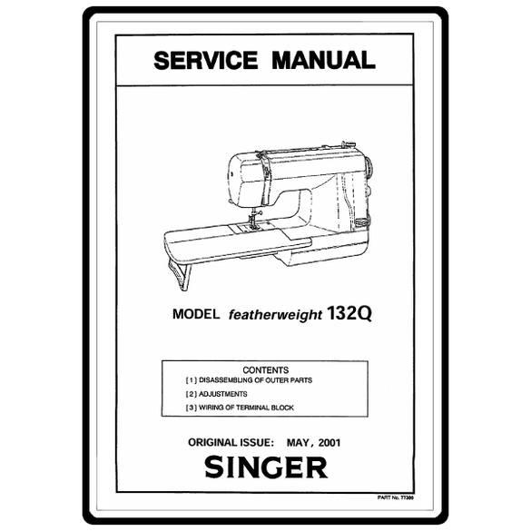 Service Manual, Singer 132Q