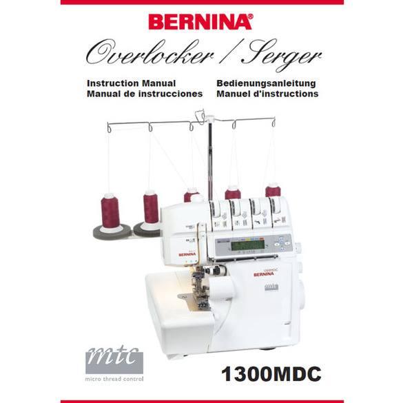 Instruction Manual, Bernina 1300MDC