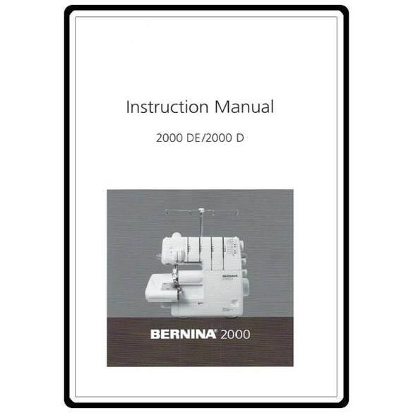Instruction Manual, Bernina 2000DE