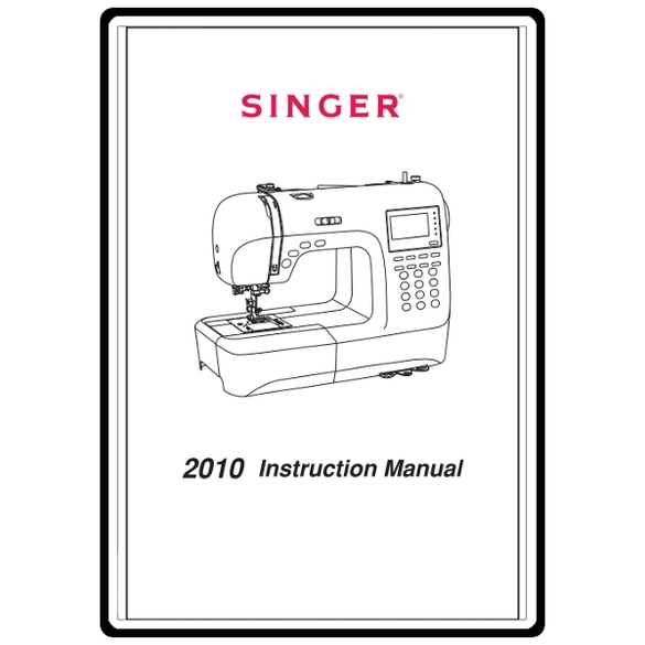 Instruction Manual, Singer 2010 Professional