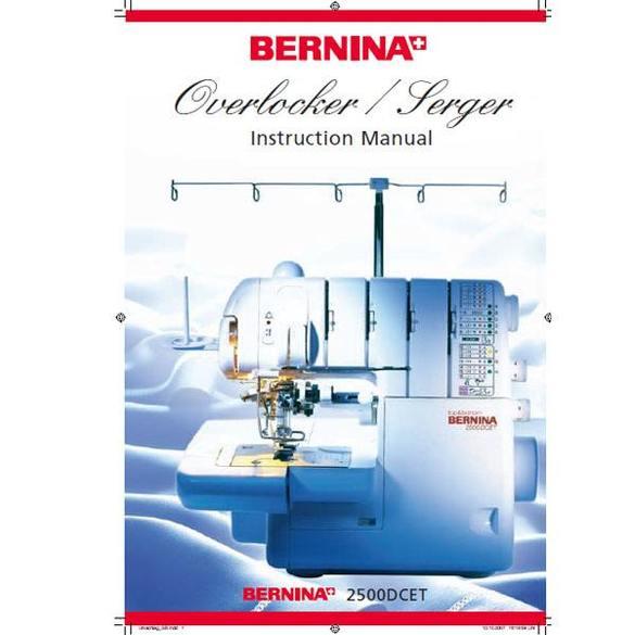 Instruction Manual, Bernina 2500DCET