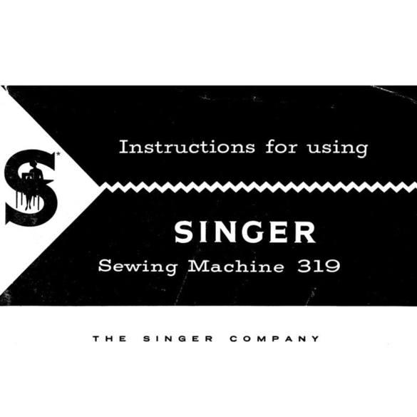 Instruction Manual, Singer 319