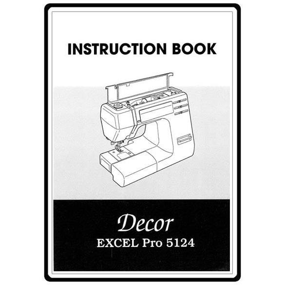 Instruction Manual, Janome Decor Excel Pro 5124